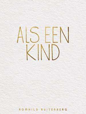 als-een-kind-romhild-ruitenberg-boek-cover-9789033801211