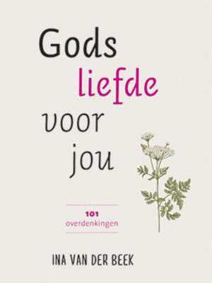 gods-liefde-voor-jou-ina-van-der-beek-boek-cover-9789033820496